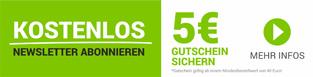 Newsletter Kundenaktion - Jetzt 5 Euro sichern!